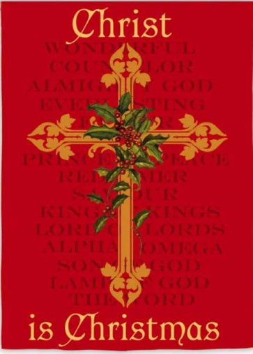Christ is Christmas House Flag