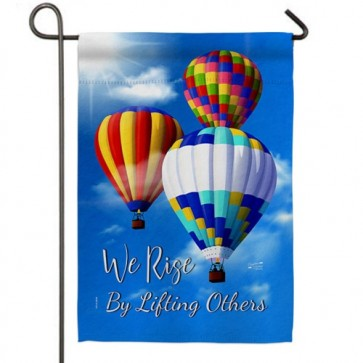 We Rise by Lifting Others Garden Flag