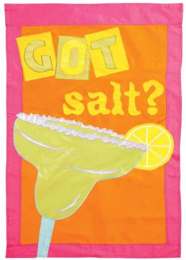 Got Salt?   Garden Flag