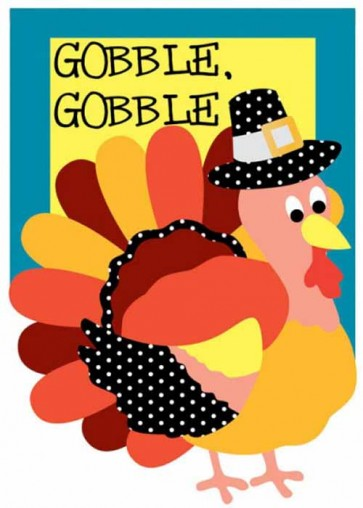 Gobble it Up   Garden Flag