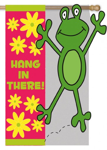 Hang in There   Garden Flag