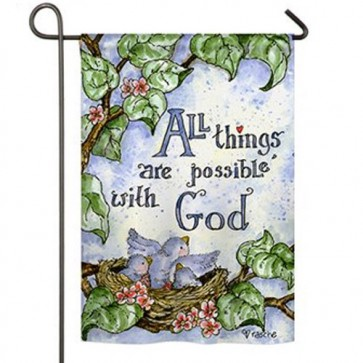 All Things are Possible in God Garden Flag