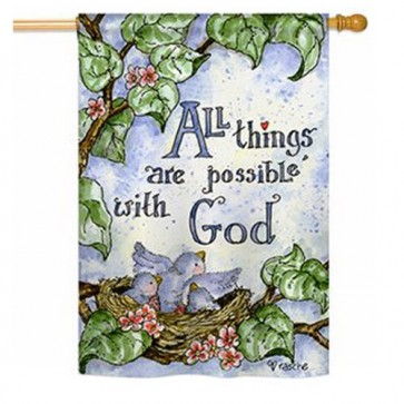 All Things are Possible in God House Flag