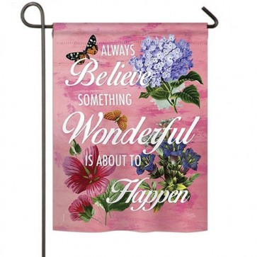 Always Believe Garden Flag