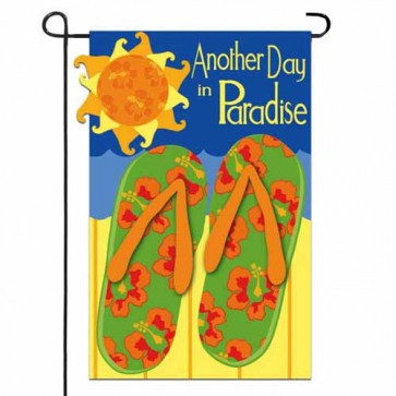 Another Day in Paradise Garden Flag