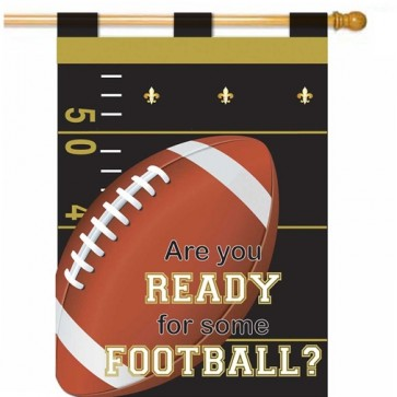 Are You Ready for Some Football Black and Gold Fall House Flag