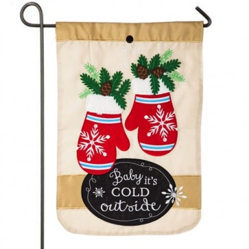 Baby it's Cold Outside Winter Garden Flag
