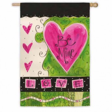 Be Mine House Flag
