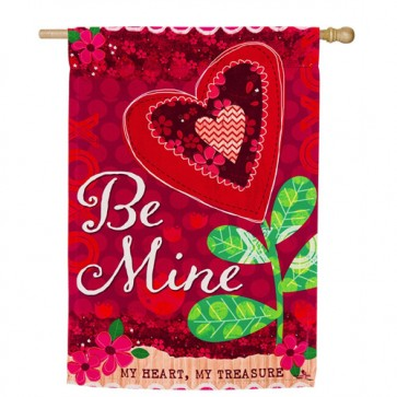 Be Mine Valentines Day House Flag