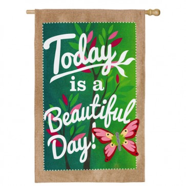Beautiful Day Burlap House Flag