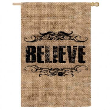 Believe (Burlap) House Flag