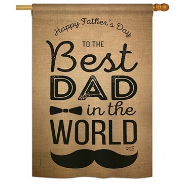 Best Dad in the World House Flag