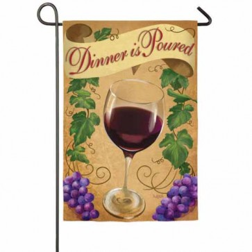 Dinner is Poured Garden Flag