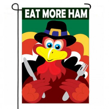 Eat More Ham  Garden Flag