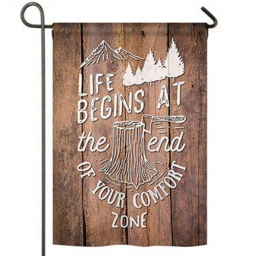 End your Comfort Zone Garden Flag