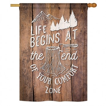 End your Comfort Zone House Flag