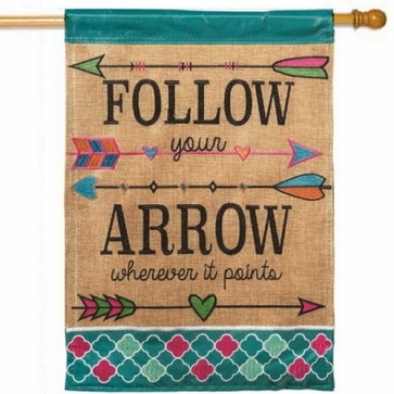 Follow Your Arrow House Flag