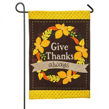 Give Thanks Always Burlap Garden Flag