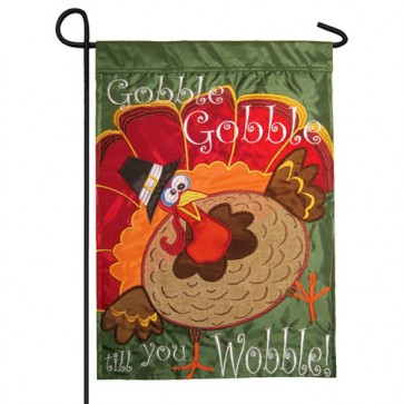 Gobble Gobble Gobble Wobble Happy Thanksgiving Garden Flag