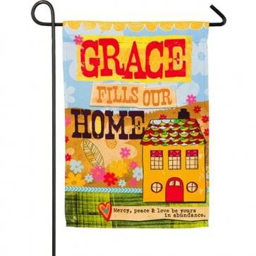 Grace Fills Our Home Garden Flag