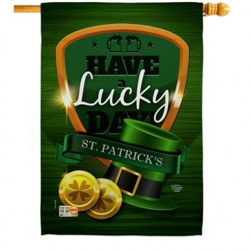 Have a Lucky Day House Flag