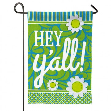 Hey Y'all Burlap Garden Flag