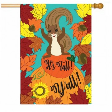 It's Fall Y'all Squirrel House Flag