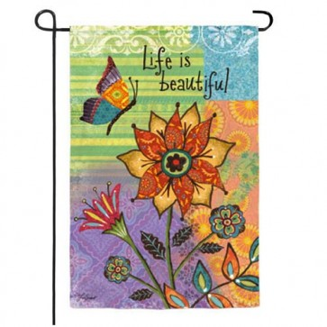 Life Is Beautiful Garden Flag (Two Flags in One!)