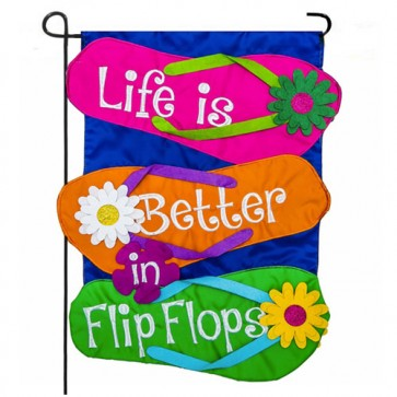 Life is better in Flip Flops Garden Flag