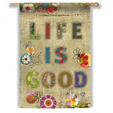 Life is Good Burlap House Flag