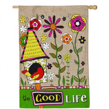 The Good Life Burlap House Flag