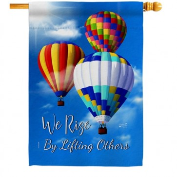 We Rise by Lifting Others House Flag