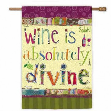 Wine is Divine House Flag