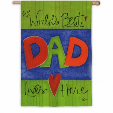 World's Best DAD House Flag