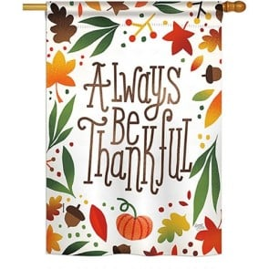 Always be Thankful House Flag