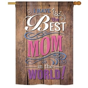 Best Mom in the World House Flag