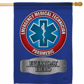 EMT Every Day Hero House Flag