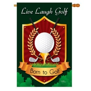 Live, Laugh, Golf   House Flag