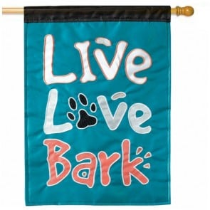 Live, Love, Bark House Flag