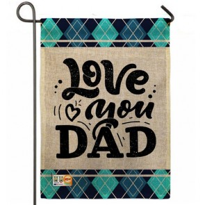 Love You Dad Garden Flag