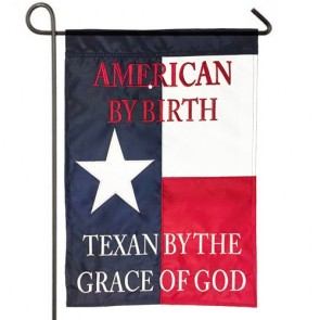 Texas by Grace of God Garden Flag