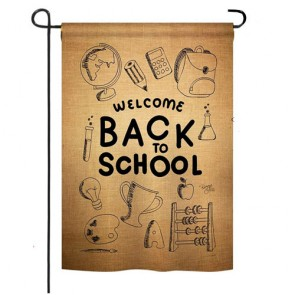 Welcome Back Burlap Garden Flag