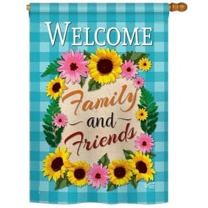 Welcome Family and Friends House Flag