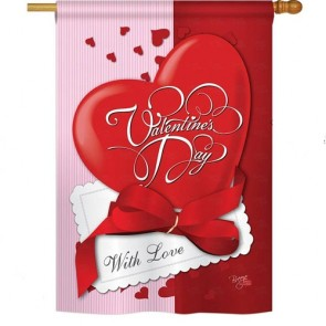 With Love Valentine's Day House Flag